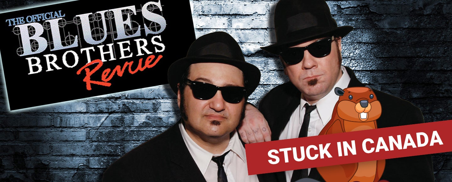 *CANCELLED* Official Blues Brothers Revue