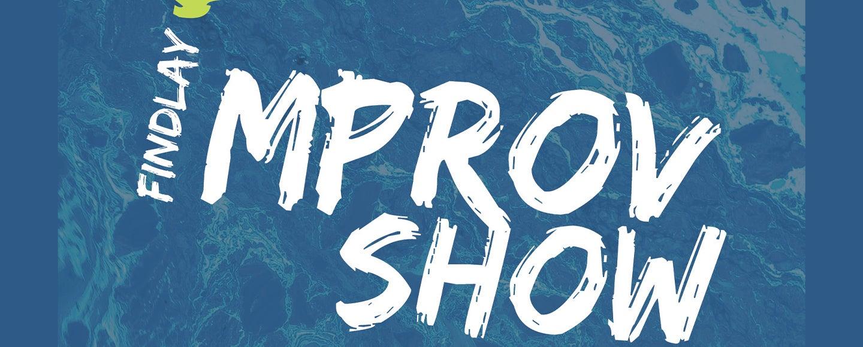 CANCELLED - UFindlay Improv Show