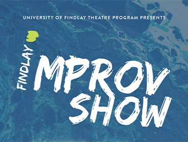 More Info for CANCELLED - UFindlay Improv Show