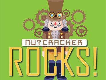 More Info for Nutcracker Rocks!