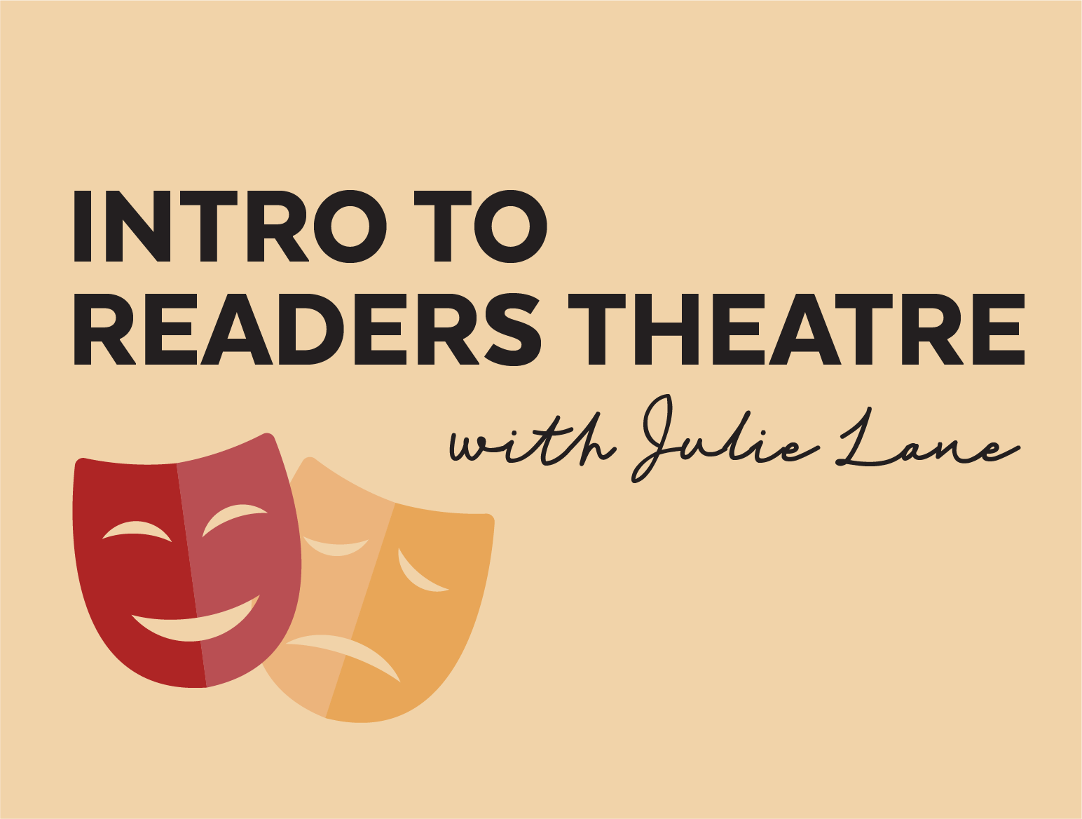 More Info for Intro to Readers Theatre with Julie Lane