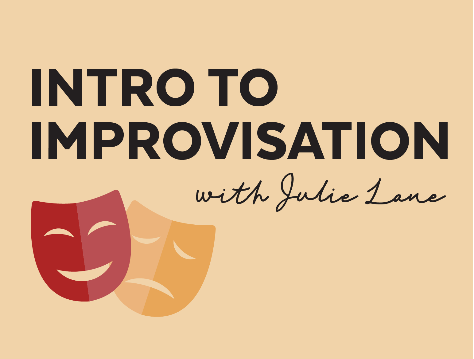 More Info for Intro to Improvisation with Julie Lane