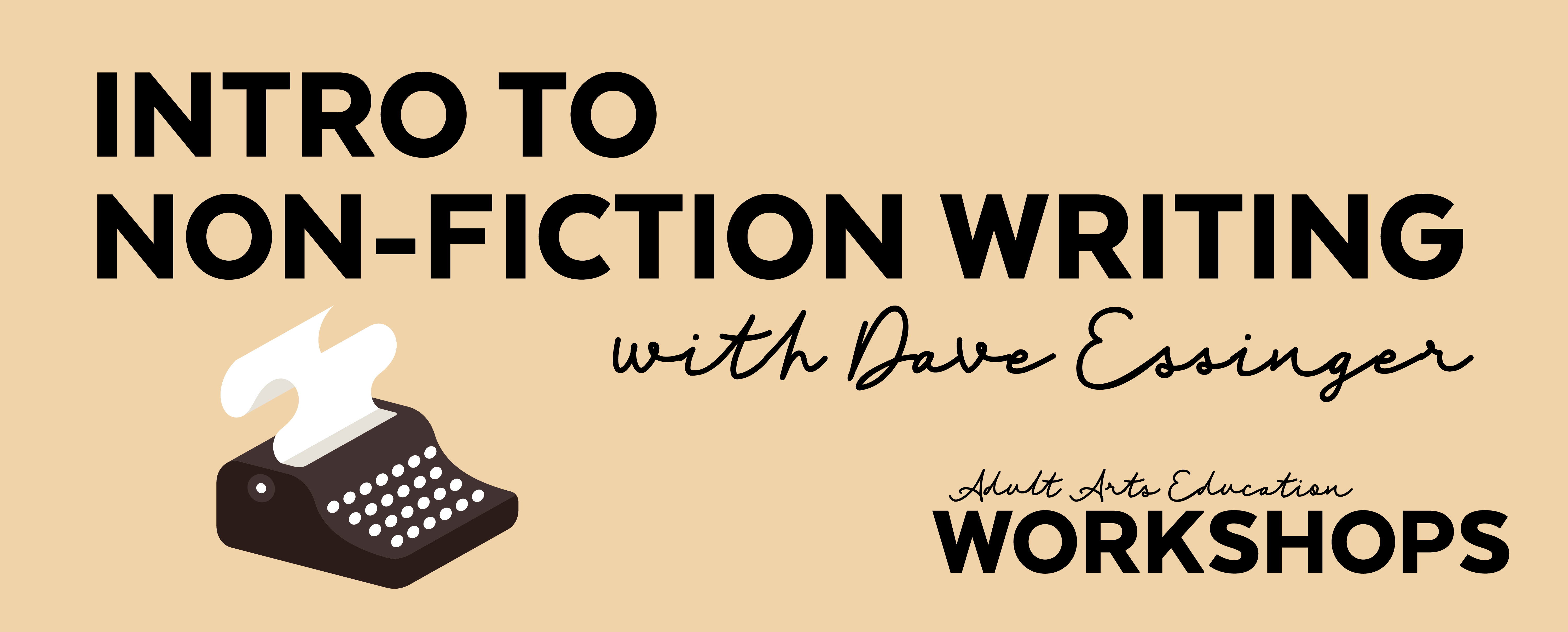 Intro to Non-Fiction Writing with Dave Essinger